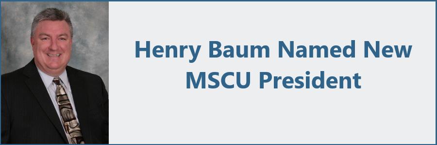 MSCU Announces New President